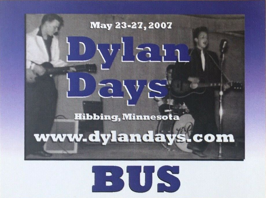 Dylan Days 2007 bus pass