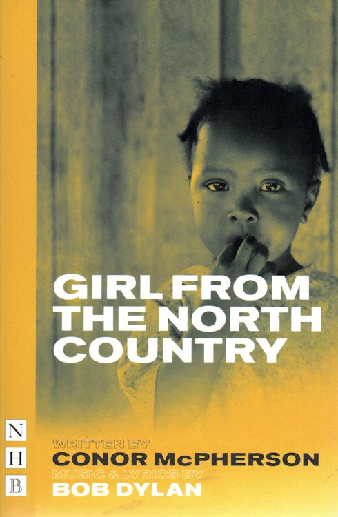 Bob Dylan theater Girl From The North Country script