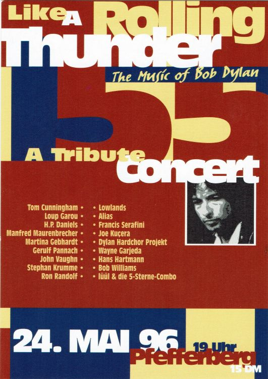 bob dylan Like A Rolling Thunder Plefferberg Theater, Berlin, Germany, 24 May 1996
