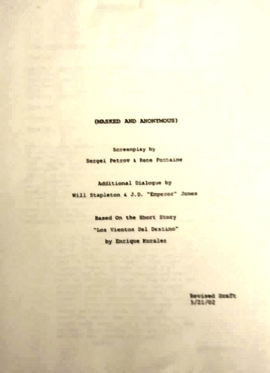 MASKED AND ANONYMOUS bob dylan film screenplay