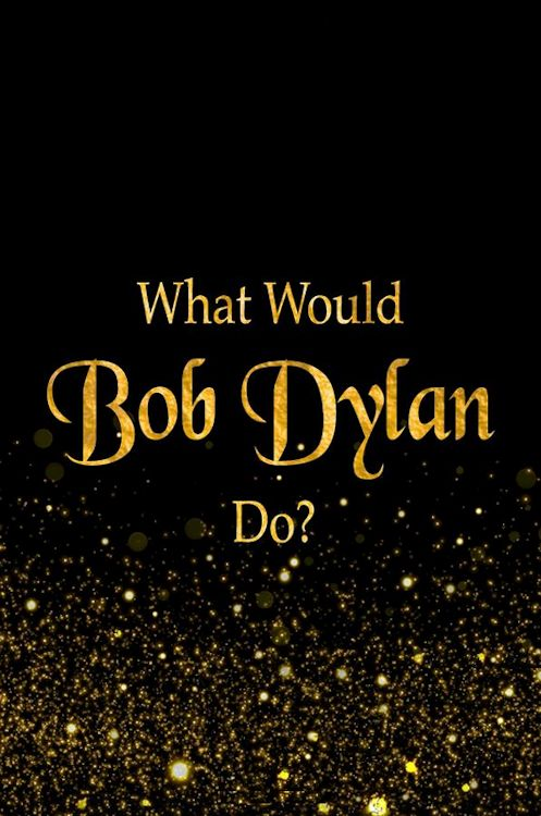 What would bob dylan do notebook