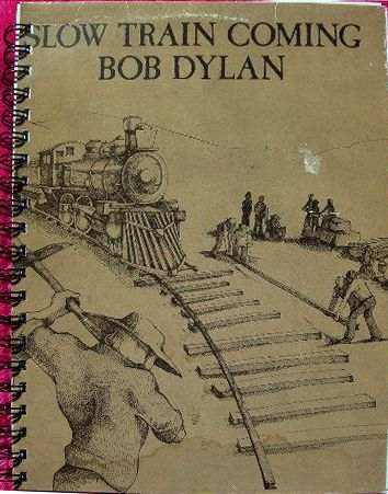 bob dylan slow train coming original spiral bound note book