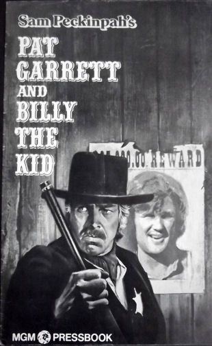 bob dylan Pat Garrett and Billy The Kid Sam Peckinpah film MGM press book