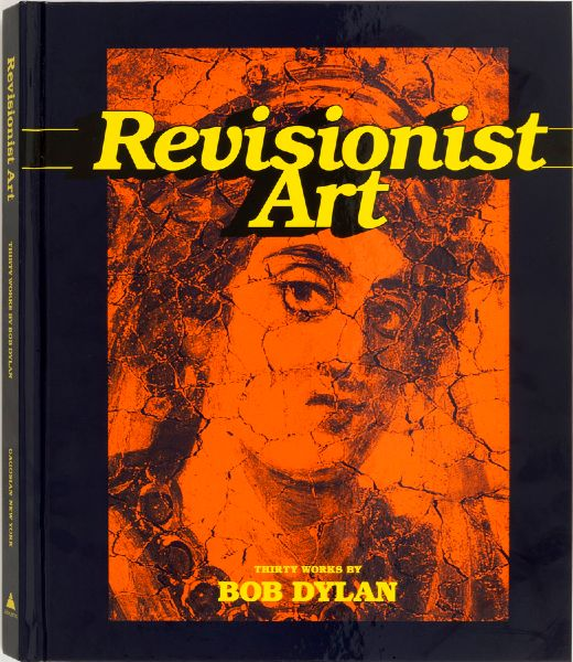 Revisionist Art: Thirty Works by Bob Dylan gagosian gallery