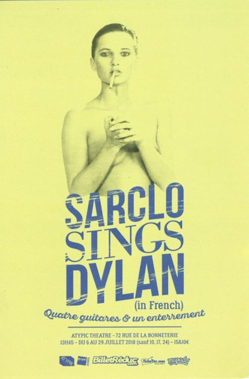 Bob Dylan theater Sarclo Sings Dylan in Avignon