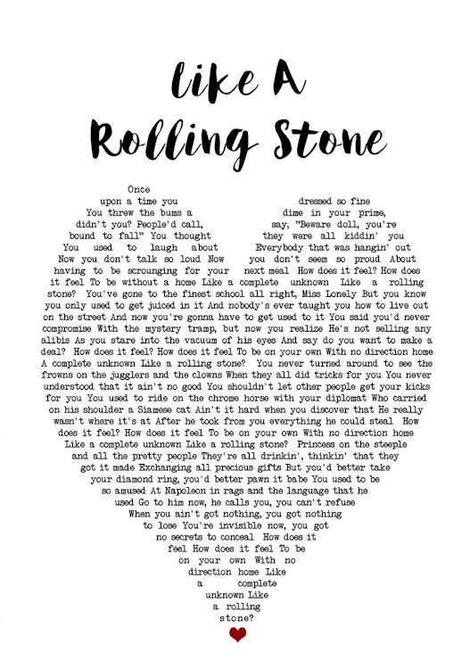 print lyric like a rolling stone in a heart