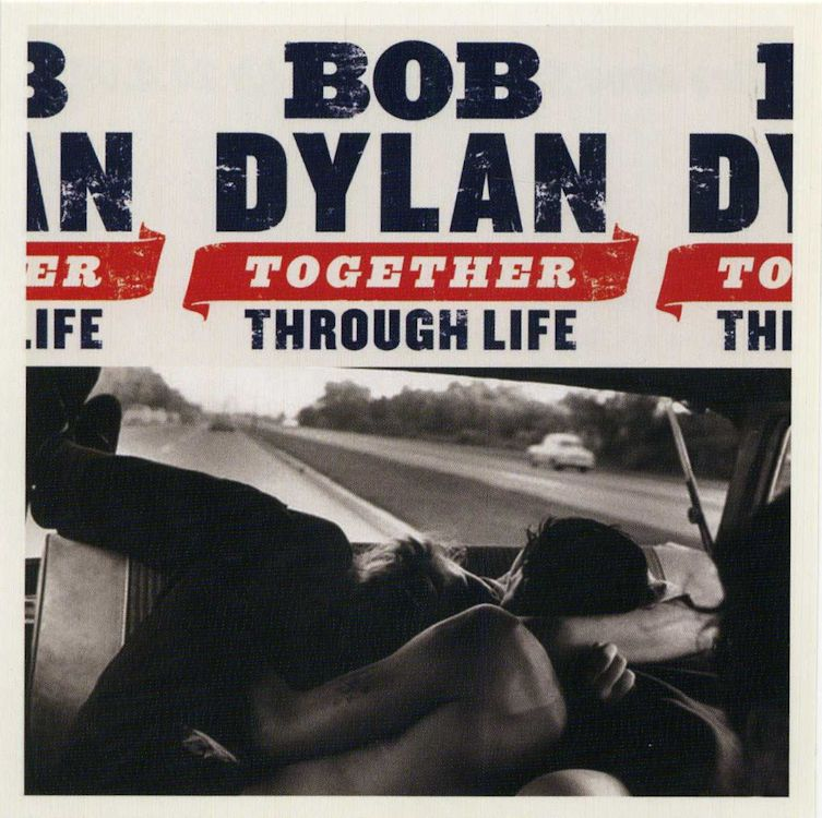 bob dylan together through life front sticker