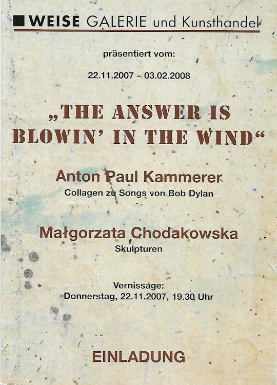 The Answer Is Blowin In The Wind Weise Galerie