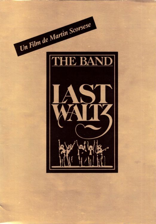 bob dylan the band the last waltz film French press-kit for the 1978 Cannes              Festival