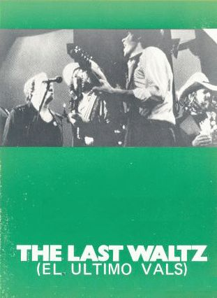 bob dylan the band the last waltz film spain 1