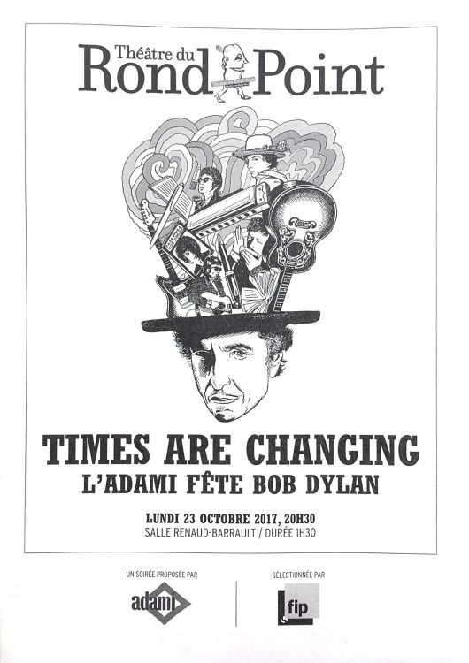 Bob Dylan theater times are changing Paris flyer#2