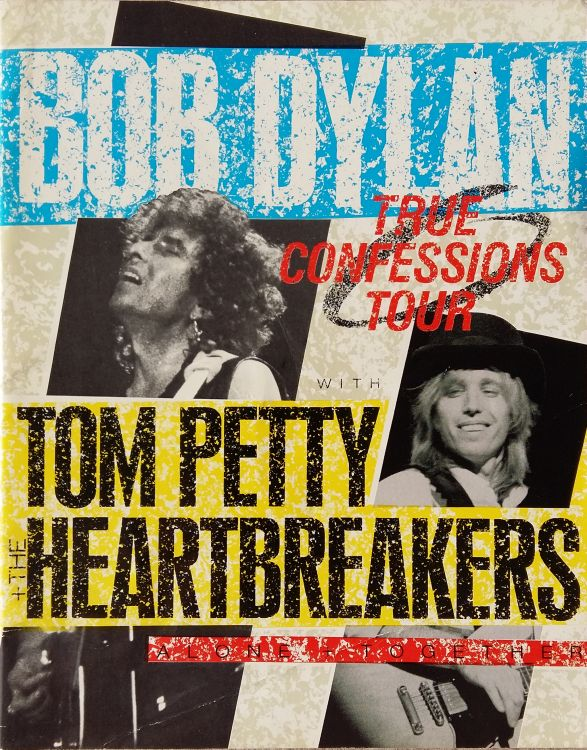 true confessions tour alone and together 1986 tom petty Bob Dylan Programme