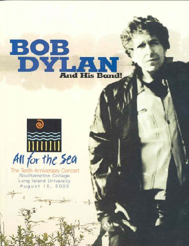 Bob Dylan and his band all for the sea southampton 2002 concert Programme