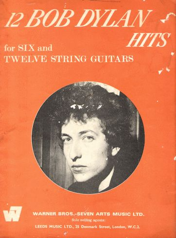 bob dylan for six and twelve string guitar Warner Bros.-Seven Arts Music Ltd songbook