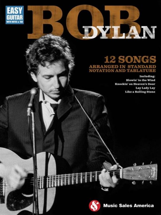 BOB DYLAN: 12 SONGS ARRANGED IN STANDARD NOTATION AND TABLATURES songbook
