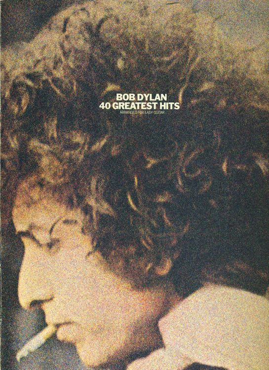 bob dylan BOB DYLAN 40 GREATEST HITS songbook