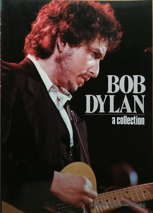 Bob Dylan A Collectionsongbook