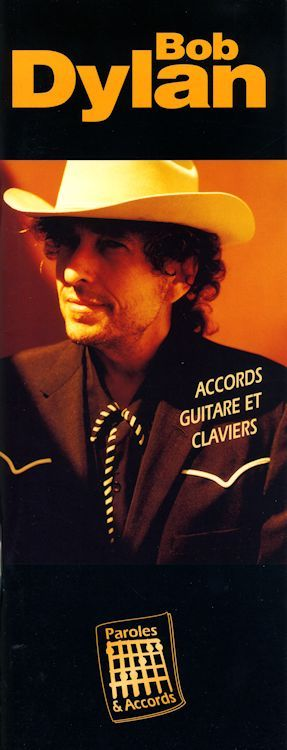 Bob Dylan Accords Guitare et Clavierssongbook