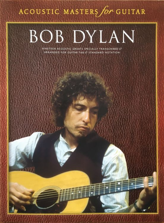 bob dylan Acoustic Masters For Guitar songbook