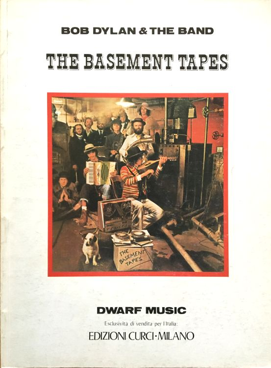 bob dylan The Basement Tapes Italy, Edizioni Curci, Milan 1980 songbook