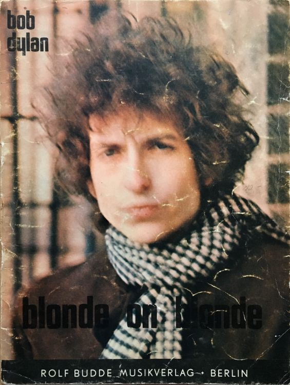 bob dylan blonde on blonde Rolf Budde Musikverlag     Berlin (West) songbook