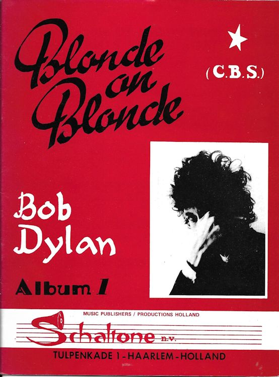bob dylan blonde on blonde songbookSchaltone, Tulpenkade, Haarlem Holland, (black title)