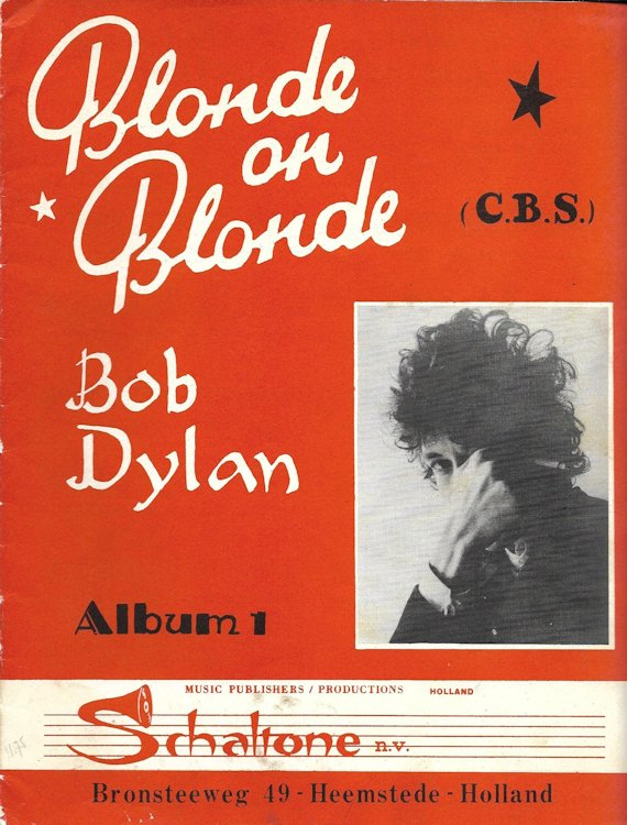 bob dylan blonde on blonde Album 1, Schaltone, Bronsteeweg 49, Holland songbook