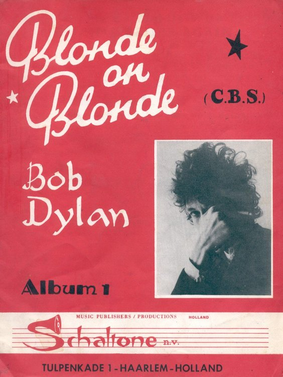 bob dylan blonde on blonde songbook Schaltone, Tulpenkade, Haarlem Holland, (white title)