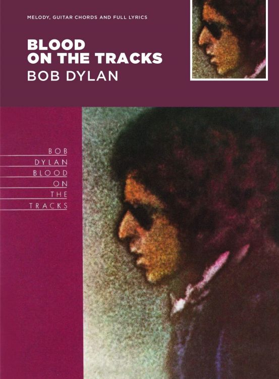 bob dylan blood on the tracks Music Sales 2017 songbook