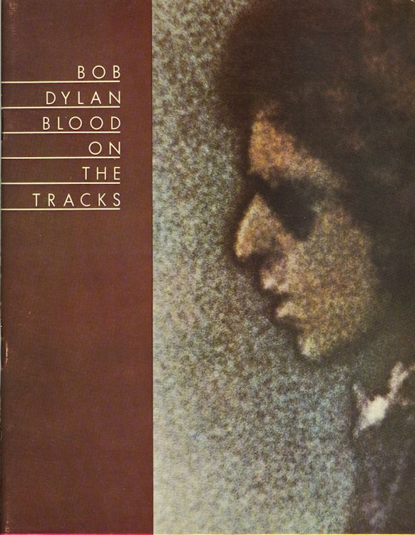 bob dylan blood on the tracks France, (USA, Ram's Horn Music  1975) songbook