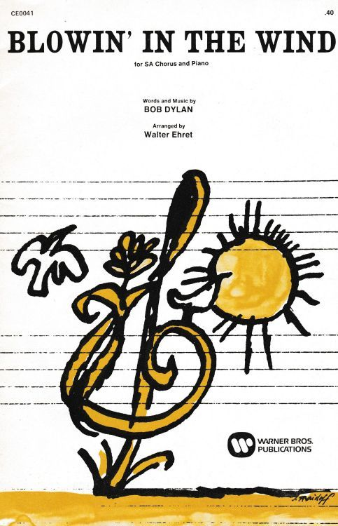 bob dylan blowin' in the wind arranged by Walter Ehret sheet music