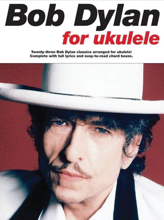 bob dylan For Ukulele songbook