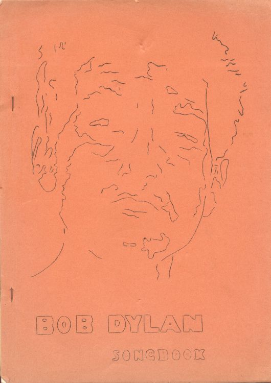 Bob Dylan Songbook bootleg lyrics from BOB DYLAN to NASHVILLE SKYLINE