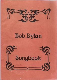 Bob Dylan Songbook bootleg lyricsfrom BOB DYLAN to NEW MORNING