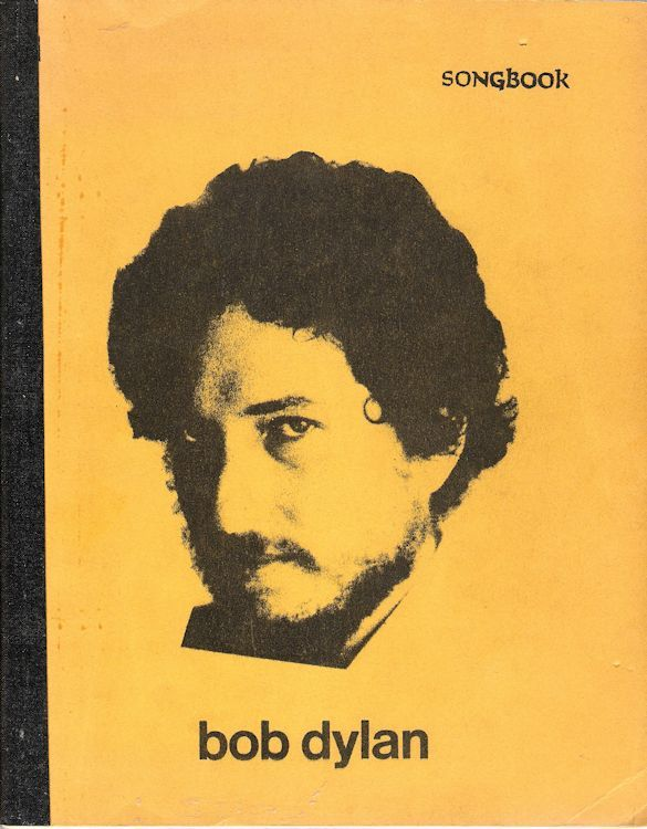 Bob Dylan Songbook bootleg lyrics from BOB DYLAN to NEW MORNING, plus 5 vinyl bootlegs