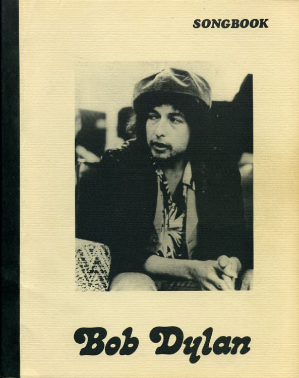 Bob Dylan Songbook bootleg lyrics from BOB DYLAN to SLOW TRAIN COMING
