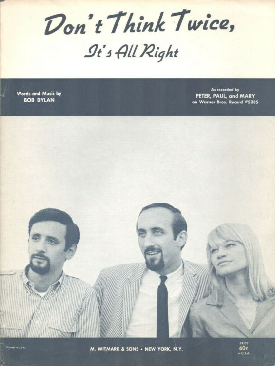 don't think twice Peter Paul And Mary, Allan's Music, USA