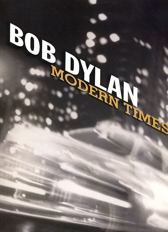 bob dylan Modern Times songbook