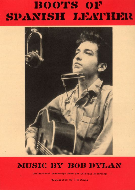 bob dylan spanish boots exact & accurate sheet music