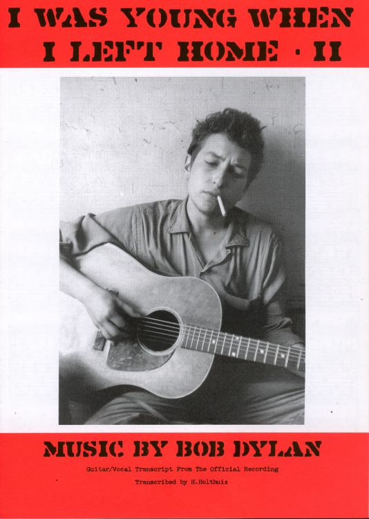bob dylan i was young when i left home exact & accurate sheet music
