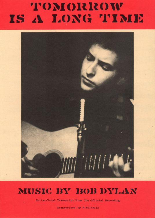 bob dylan tomorrow is a long time exact & accurate sheet music