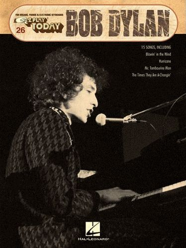 bob dylan EZ to play Hal Leonard Publishing Corporation, May 2012 songbook
