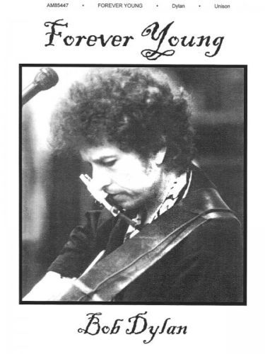 forever young bob dylan unison sheet music