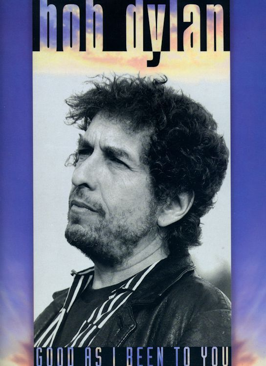 bob dylan Good As I Been To You songbook