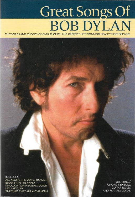 Great Songs Of bob dylan songbook