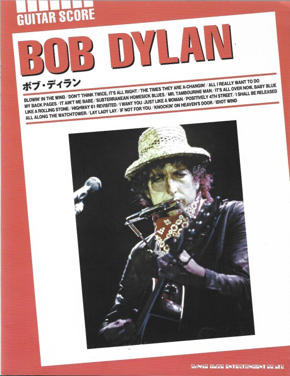 bob dylan Guitar Score Shinko Music Entertainment Co. Ltd.,              4 August 2010, 104 pagessongbook