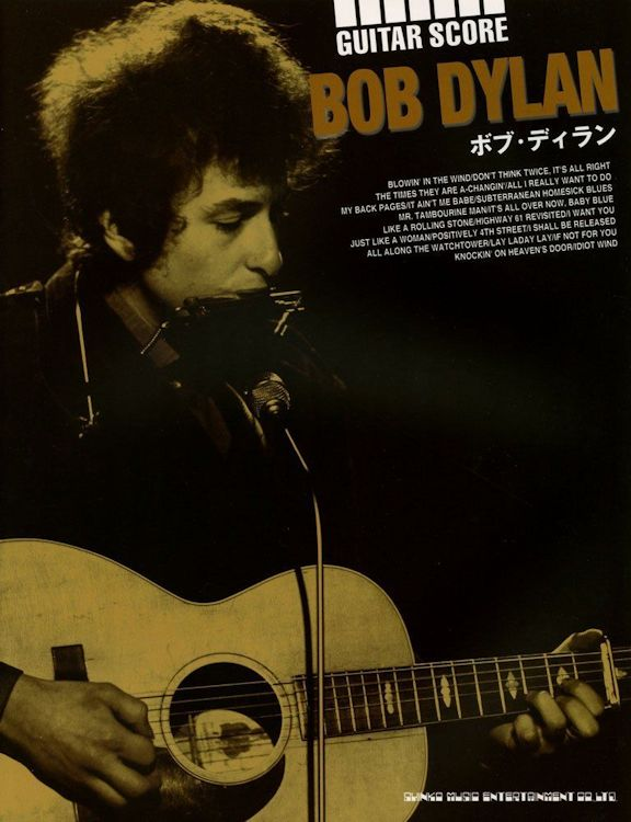 bob dylan Guitar Score Shinko Music Entertainment Co. Ltd., 2013, 104 pages songbook
