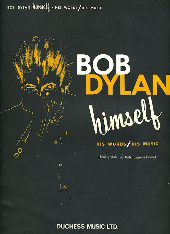 bob dylan Himself Duchess Music Ltd., songbook