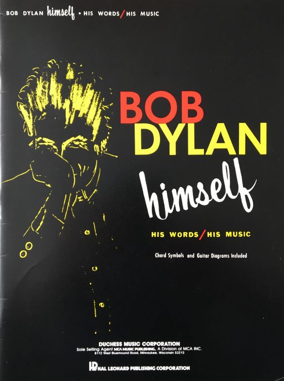 bob dylan Himself Hal Leonard Publishing Corporation songbook