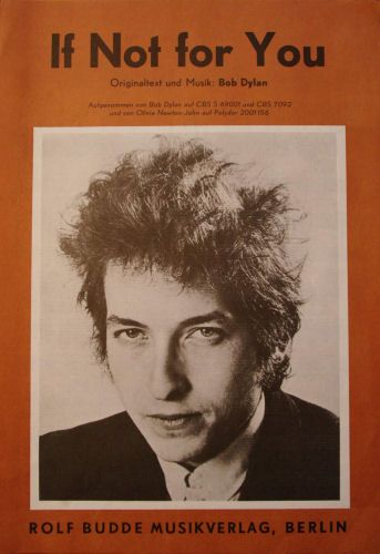 Bob Dylan If not for you Rolf Budde Musikverlag Berlin sheet music